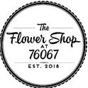 The Flower Shop at 76067